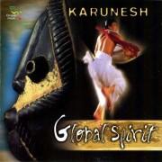 Karunesh - Global Spirit (0689973603427) (1 CD)