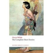 The Complete Short Stories by Oscar Wilde