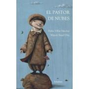El pastor de nubes / The Shepherd of Clouds by Pedro Villar Sanches