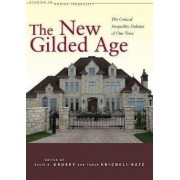 The New Gilded Age by David B. Grusky
