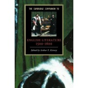 The Cambridge Companion to English Literature, 1500-1600 by Arthur F. Kinney