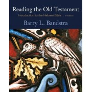 Reading the Old Testament by Barry Bandstra