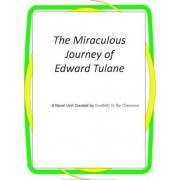 The Miraculous Journey of Mr. Edward Tulane by Creativity in the Classroom
