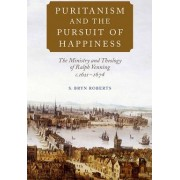 Puritanism and the Pursuit of Happiness by S. Bryn Roberts
