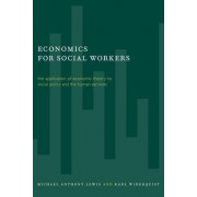 Economics for Social Workers by Michael Anthony Lewis