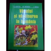 M. Bodea - Vanatul si vanatoarea in Romania