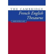 The Cambridge French-English Thesaurus by Marie-Noklle Lamy
