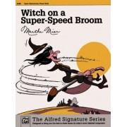 Witch on a Super-Speed Broom by Martha Mier