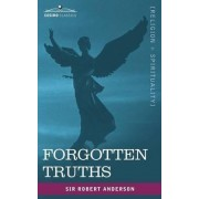 Forgotten Truths by Robert Anderson