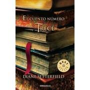 El cuento numero trece / The Thirteenth Tale by Diane Setterfield