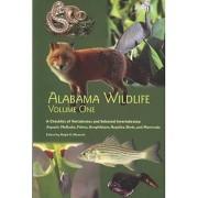 Alabama Wildlife: Checklist of Vertebrates and Selected Invertebrates: Aquatic Mollusks, Fish, Amphibians, Reptiles, Birds, and Mammals v. 1 by Ralph E. Mirarchi
