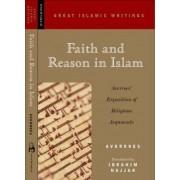 Faith and Reason in Islam by Averroes