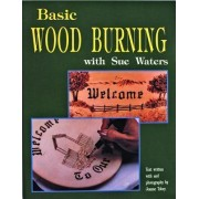 Basic Wood Burning by Sue Waters