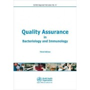 Quality Assurance in Bacteriology and Immunology by World Health Organization: Regional Office for South-East Asia