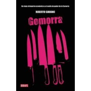 Gomorra / Gomorrah: A Personal Journey Into the Violent International Empire of Naples' Organized Crime System by Roberto Saviano