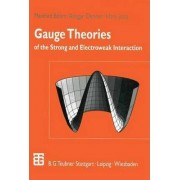 Gauge Theories of the Strong and Electroweak Interaction by Manfred B