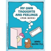 Grow: My Own Thoughts and Feelings (for Boys) by Wendy Deaton