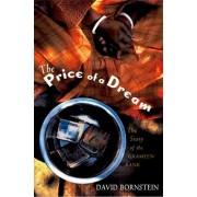 The Price of a Dream by David Bornstein