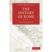 The History of Rome 4 Volume Set in 5 Paperback Parts: Volume SET by Theodor Mommsen