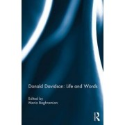 Donald Davidson: Life and Words by Maria Baghramian