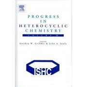 Progress in Heterocyclic Chemistry: Vol. 23 by Gordon W. Gribble