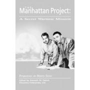 The Manhattan Project by Kenneth M Deitch