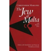 The Jew of Malta, with Related Texts by Christopher Marlowe