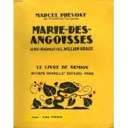 Marie Des Angoisses. 60 Bois Originaux De L. William Graux. Le Livre De Demain N° 170