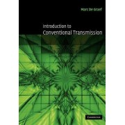 Introduction to Conventional Transmission Electron Microscopy by Marc de Graef