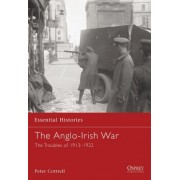 The Anglo-Irish War by Peter Cottrell