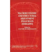Macroeconomic and Structural Adjustment Policies in Zimbabwe 2002 by Clever Mumbengegwi