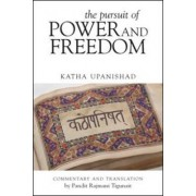 Pursuit of Power and Freedom by Pandit Rajmani Tigunait