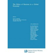 The Ethics of Business in a Global Economy by Paul M. Minus