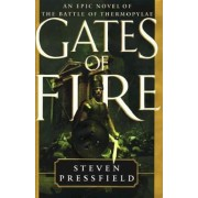 Gates of Fire: An Epic Novel of the Battle of Thermopylae, Hardcover