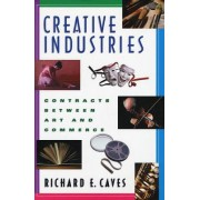 Creative Industries by Richard E. Caves