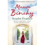 Scarlet Feather by Maeve Binchy