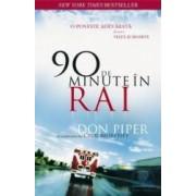 90 de minute in rai - Don Piper