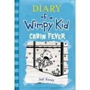 Cabin Fever: Diary of a Wimpy Kid by Jeff Kinney