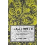 Horace: Odes II: Vatis Amici: Horace Bk.2 by Horace