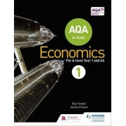 AQA A-Level Economics: Book 1 by Ray Powell