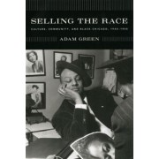 Selling the Race by Adam Green