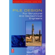 Pile Design and Construction Rules of Thumb by Ruwan Abey Rajapakse