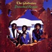 Gladiators - Proverbial Reggae (0724381219126) (1 CD)