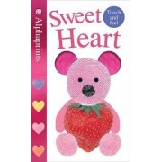 Sweet Heart by Roger Priddy