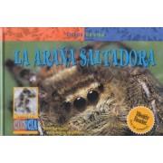 La Arana Saltadora by David M Schwartz