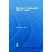 Kim Jong-il's Leadership of North Korea by Jae-Cheon Lim
