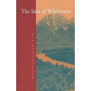 The Idea of Wilderness by Max Oelschlaeger