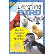 Everything Bird by Cherie Winner