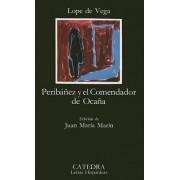 Peribanez y El Comendador De Ocana by Lope De Vega
