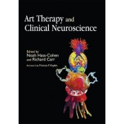 Art Therapy and Clinical Neuroscience by Noah Hass-Cohen